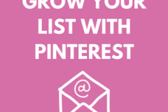 GROW YOUR LIST WITH PINTEREST